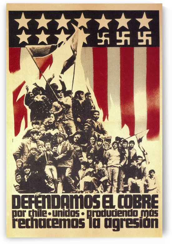 Defend Chile copper from the USA by VINTAGE POSTER